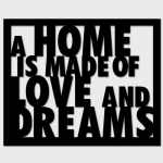 napis-na-sciane-a-home-is-made-of-love-and-dreams-czarny[1].jpg